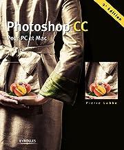 Livres Photoshop CC: Pour PC et Mac (EYROLLES) PDF
