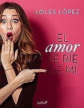 El amor se ríe de mí (Volumen independiente)