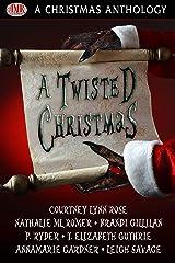 A Twisted Christmas Kindle Edition