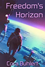 Freedom's Horizon (In Love and War Book 6)