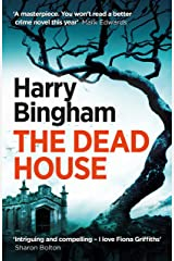 The Dead House: Fiona Griffiths Crime Thriller Series Book 5 (Fiona Griffiths 5) Kindle Edition