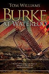Burke at Waterloo (James Burke) Kindle Edition