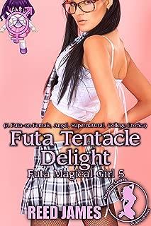 Futa Tentacle Delight (Futa Magical Girl 5): (A Futa-on-Female, Angel, Supernatural, College Erotica)