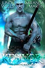 Kesivor: A SciFi Alien Warrior Romance (The Leviatho Book 2)