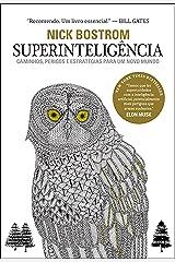 Superinteligência: Caminhos, perigos, estratégias (Portuguese Edition) Kindle Edition