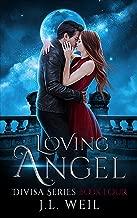 Loving Angel (Divisa Book 4)