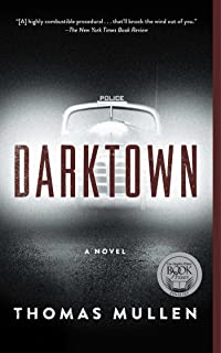 Darktown: A Novel (The Darktown Series Book 1)