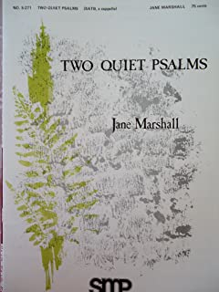 Two Quiet Psalms (It Is Good to Give Thanks {Psalm 92})(our Soul Waits for the Lord{psalm 33}) (SATB, for Unaccompanied Mixed Voices) (S-271)