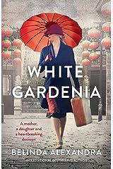 White Gardenia Kindle Edition