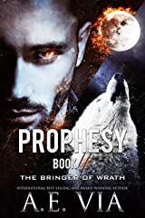 Prophesy: Book II: The Bringer of Wrath (The King and Alpha Series 2) Kindle Edition