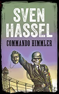 COMMANDO HIMMLER: Edizione italiana (Sven Hassel Libri Seconda Guerra Mondiale) (Italian Edition)