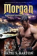 Morgan: Robinson Destruction – Paranormal Tiger Shifter Romance