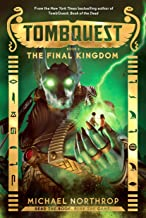 The Final Kingdom (TombQuest, Book 5)