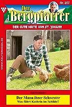 Der Bergpfarrer 207 – Heimatroman: Der Mann ihrer Schwester (German Edition)