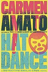 Hat Dance (Detective Emilia Cruz Book 2) Kindle Edition