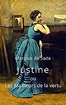 Marquis de Sade: Justine ou Les Malheurs de la vertu: Edition intégrale (French Edition)