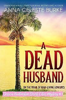A Dead Husband Jessica Huntington Desert Cities Mystery #1 (English Edition)
