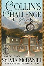 Collin's Challenge: Contemporary Small Town Romance (The Langley Legacy Book 6)