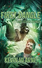 First Dangle and Other Stories (English Edition)