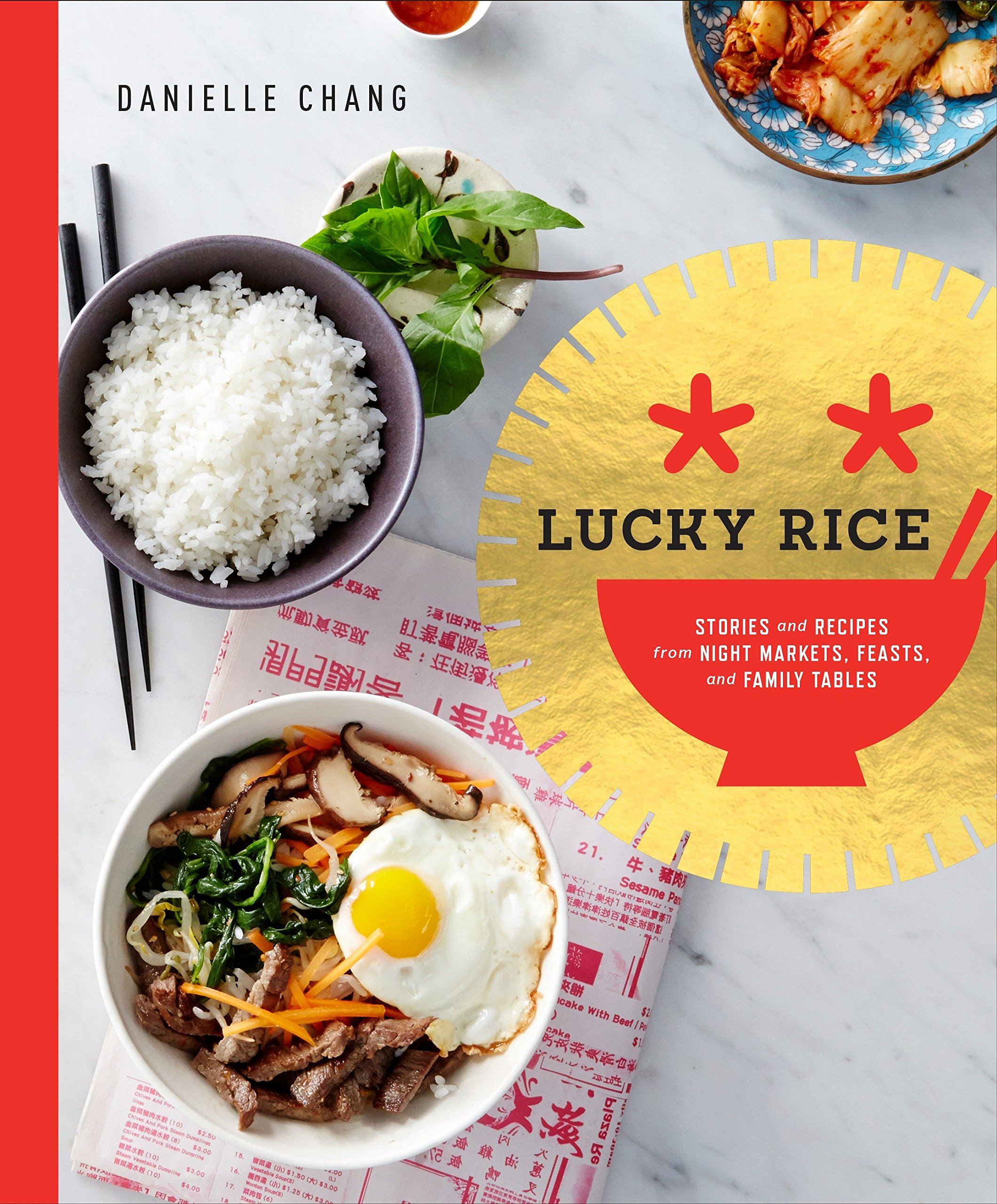 Image OfLucky Rice: Stories And Recipes From Night Markets, Feasts, And Family Tables: A Cookbook