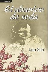 El abanico de seda (Spanish Edition) Kindle Edition
