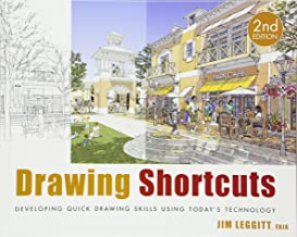 Drawing Shortcuts: Developing Quick Drawing Skills Using Today's Technology