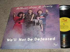 LaVerne Tripp & Family We'll Not Be Defeated -Vinyl-LP
