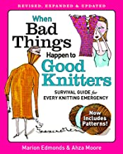 When Bad Things Happen to Good Knitters: An Emergency Survival Guide