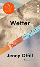 Wetter: Roman | New York Times-Bestseller (German Edition)