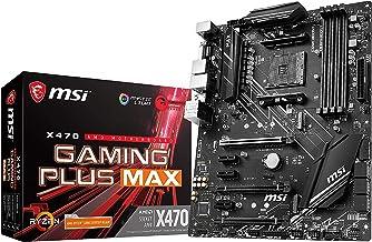 MSI CM X470 Gaming Plus Max AM4/ATX/PCI-E 7658/P2+A Carte mère de Jeu