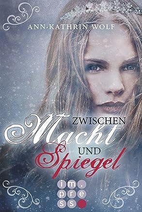 Zwischen Macht und Spiegel (Die Märchenherz-Reihe 3) (German Edition)
