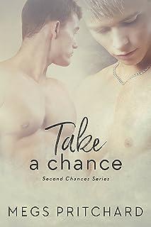 Take a Chance (Second Chances Book 1)