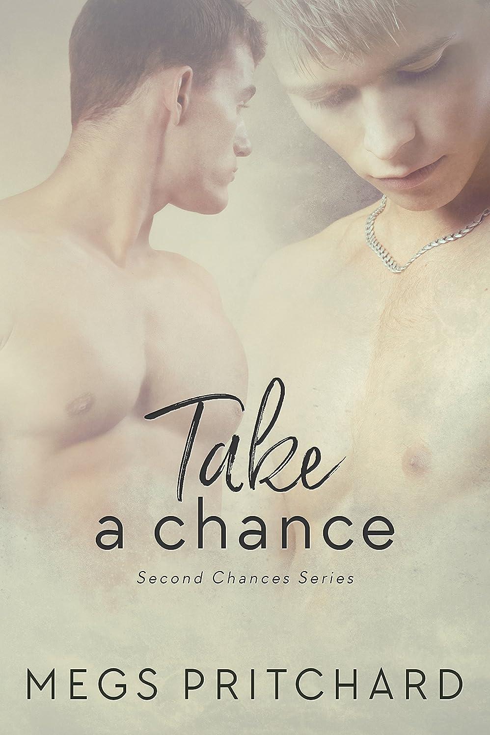 振り向く良心的楽しむTake a Chance (Second Chances Book 1) (English Edition)