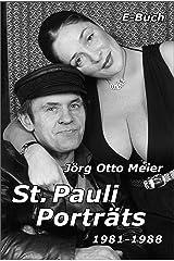 St. Pauli Porträts 1981 - 1988 Kindle Ausgabe