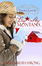 Finding Love In Big Sky, Montana (Resort to Love--Finding Love line Book 2)