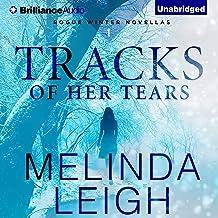 Tracks of Her Tears: Rogue Winter Novella, Book 1