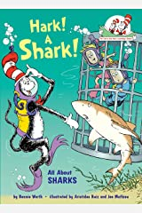 Hark! A Shark!: All About Sharks (Cat in the Hat's Learning Library) Kindle Edition