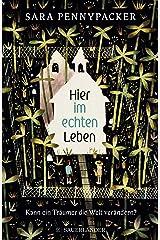 Hier im echten Leben (German Edition) Kindle Edition