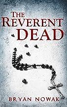 The Reverent Dead: A Dirk Bentley Mystery (Dirk Bentley Mystery Series Book 2)