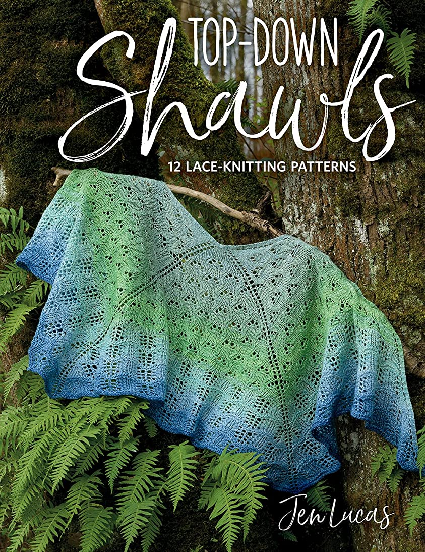 Top-Down Shawls: 12 Lace-Knitting Patterns