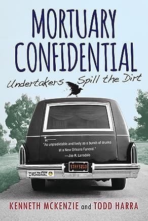Mortuary Confidential: