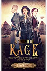 A Touch of Rage: The Towers of the Earth Book Two Kindle Edition