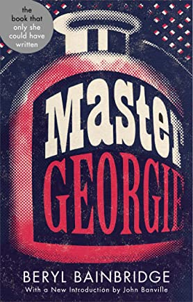 Master Georgie: Shortlisted for the Booker Prize, 1998 (Abacus 40th Anniversary) (English Edition)
