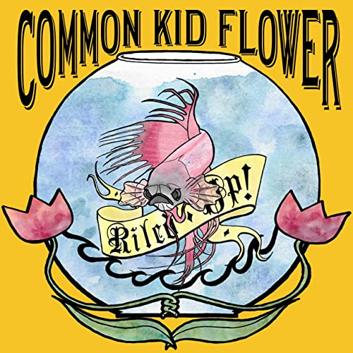 Riled Up By Common Kid Flower On Amazon Music Amazon Com