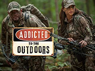 Addicted to the Outdoors - Season 9
