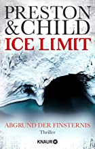 Ice Limit: Abgrund der Finsternis (Ein Fall für Gideon Crew 4) (German Edition)