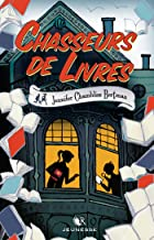 Chasseurs de livres - Tome 1 (French Edition)