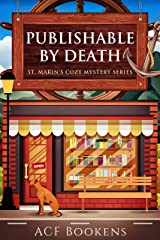Publishable By Death (St. Marin's Cozy Mystery Series Book 1) Kindle Edition