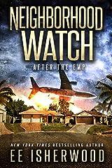 Neighborhood Watch: After the EMP Kindle Edition