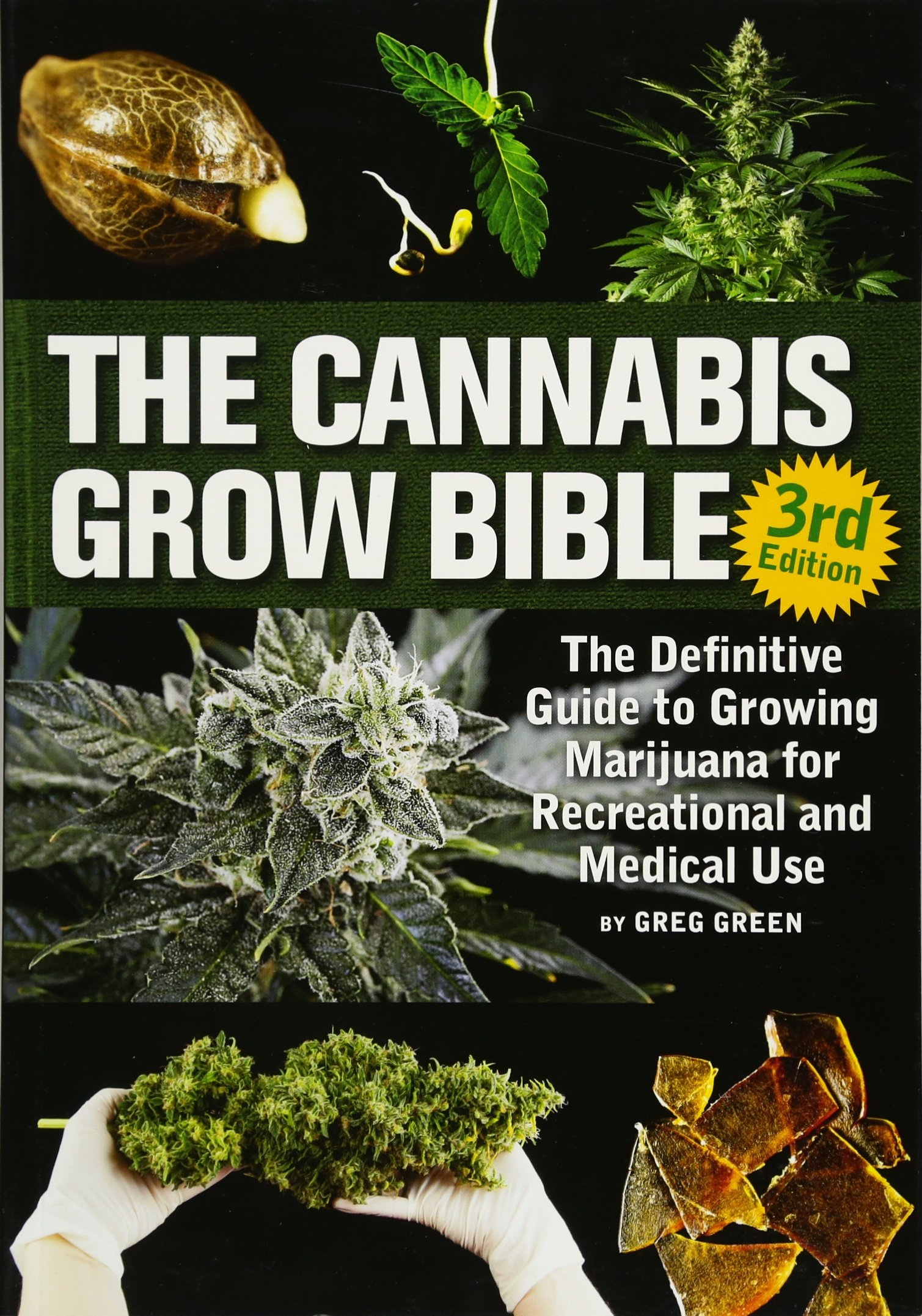 Download The Cannabis Grow Bible: The Definitive Guide to Growing Marijuana for Recreational and Medicinal Use